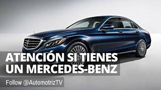 Cuidado si tienes un Mercedes-Benz