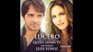Lucero - Quien Como Tu ( Feat. Luis Fonsi)