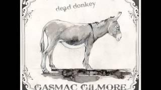 Gasmac Gilmore   A DEAD MANS HAND