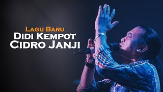 Cidro Janji - Didi Kempot