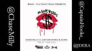 Chase Milly Ft. Captain Hooks and JD Era - Money Girl [2012 NEW SINGLE]