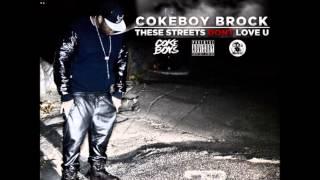 """Coke Boy Brock - """"Im Faded"""" (These Streets Don't Love U)"""