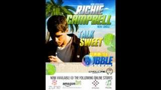 Richie Campbell - Talk Sweet [Summer Bubble Riddim] June 2012 (c)(p)