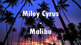 Miley Cyrus Malibu Lyrics Official Video
