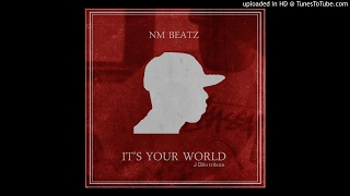 NM Beatz - It's Your World (J Dilla tribute)