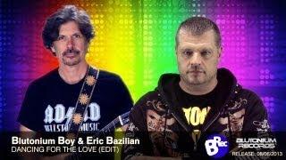 Blutonium Boy ft. Eric Bazilian - Dancing For The Love [Edit]