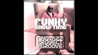 TWO JAZZ PROJECT & T-GROOVE FUNKY SHOW TIME Feat Enois Scroggins