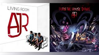 AJR - Infinity/Burn The House Down (Mashup)