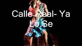 Calle Real- Ya Lo Se - Salsa beautiful song!