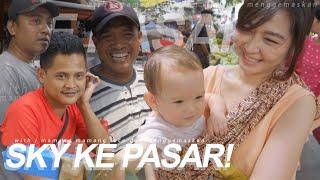 Belanja ke Pasar Sama SKY! - FIRST TIME