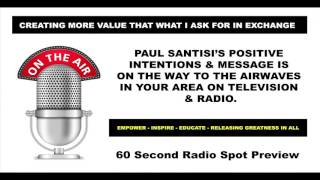 PREVIEW Paul Santisi National Radio Spot Law Of Attraction Luck Energy Relationships Money Confidenc