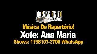 Repertório Xote - Ana Maria - Fernandinho Do Acordeon