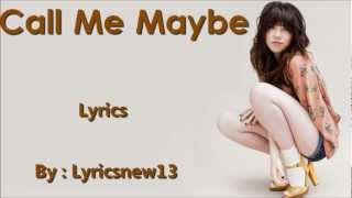 Carly Rae Jepsen - Call Me Maybe /\ Lyrics On A Screen