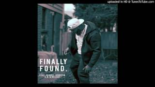 Finally Found (feat. Sean C. Johnson, S.O. & Beleaf)