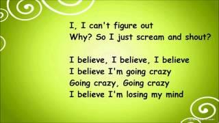 Dizzee Rascal - Goin' Crazy Ft. Robbie Williams (lyrics)