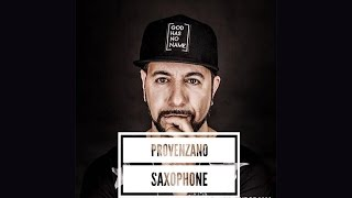 Provenzano - Saxophone (Official Teaser Video)