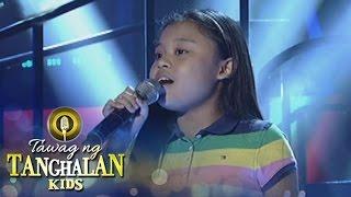 Tawag ng Tanghalan Kids: Geness Nery | Ngayon, Bukas at Kailanman