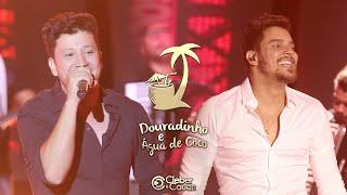 Cleber e Cauan - Douradinho e Água de Coco (DVD ao vivo em Brasília) [Vídeo Oficial]