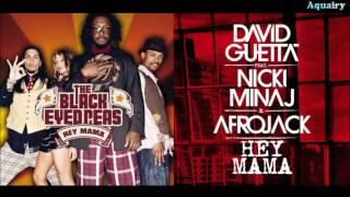 The Black Eyed Peas vs. David Guetta ft. Nicki Minaj, Bebe Rexha & Afrojack - Hey Mama² (Mashup)