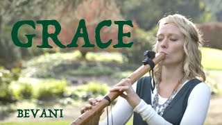 "Bevani - ""Grace"" (original Native American Flute song)"