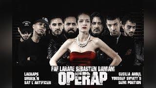 Faf Larage - Opérap (ft. Shurik'n, Sat, Cécilia Arbel, Lacraps, Demi Portion & Swatt's)
