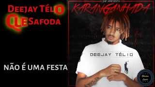 Deejay Télio - Que Safoda (Letra) [2015]