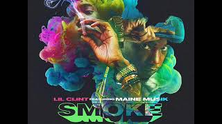 LilClint ft. Maine Musik smoke prod  by Yung Major