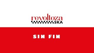 Sin Fin - Rebel Music| Revoltoza Ska