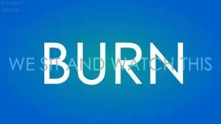 The Vamps - Burn (Lyrics Video)