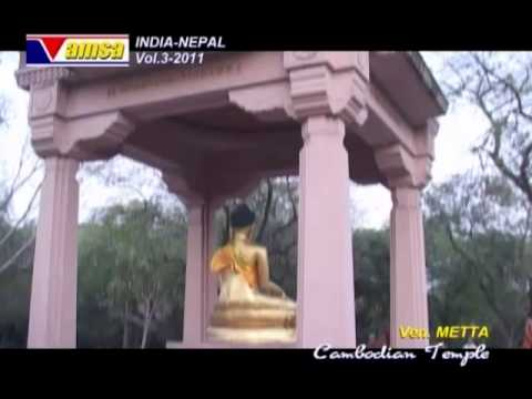 Cambodian Buddhist Holly Place in India 2011 Part01