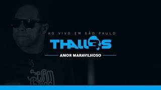 Thalles Roberto - Amor Maravilhoso (DVD OFICIAL)
