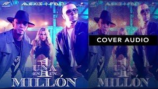 Alexis y Fido - Una en un Millon (Cover Audio)