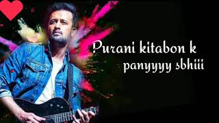 Atif Aslam New Song Purani Kitaabon Ke Panne Sabhi | Whatsapp Status 💟Love💟