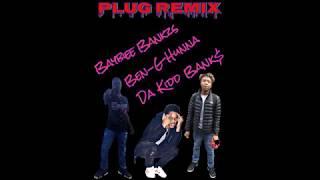 Baybiee x Plug Remix Ft Ben-G Hunna & Da Kidd Bank$