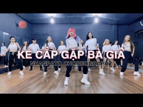 KẺ CẮP GẶP BÀ GIÀ - Hoàng Thùy Linh x Binz (VisconC Remix) | NhanPato Choreography