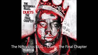 The Notorious BIG - Duet The Final Chapter ALBUM - Ultimate Rush Feat Missy Elliott