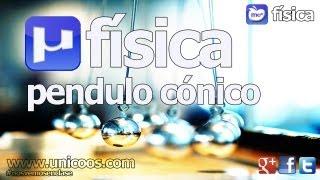 Imagen en miniatura para FISICA Pendulo Conico