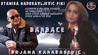 Bojana Karabasevic Stanisa Radosavljevic Piki BARBACE- NOVO 2017  █▬█ █ ▀█▀