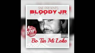 Bloody Jr - Bo Tin Mi Loko