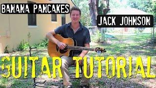 Jack Johnson - 'Banana Pancakes' - Guitar Tutorial!
