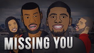 I Ain't Missing You At All - LeBron James + Kyrie Irving - Song - Music Video