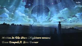 Nightcore - Written In The Stars - Tinie Tempah ft. Eric Turner