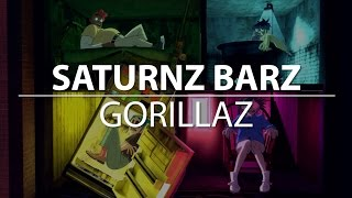 Gorillaz - Saturnz Barz | Lyrics (HD)