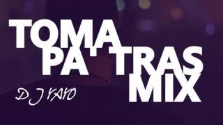 DJ YAYO ' TOMA PA ' TRAS MIX