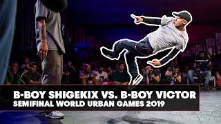 B Boy Shigekix Vs. B Boy Victor | World Urban Games 2019 Semifinal