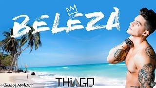 THIAGO - Beleza (Cover Audio Video)