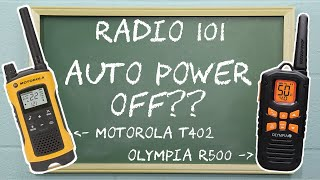 Radio 101 - How to Use Auto Power Off on Olympia and Motorola Talkabout Radios