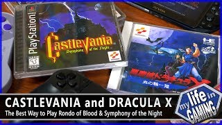 The Best Way to Play Castlevania: Rondo of Blood & Symphony of the Night / MY LIFE IN GAMING