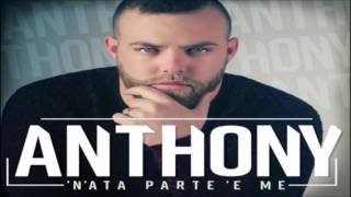 Anthony - Te chiamme dimane