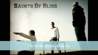 "SAINTS OF BLISS - ""De do do do, de da da da"" (The Police)"